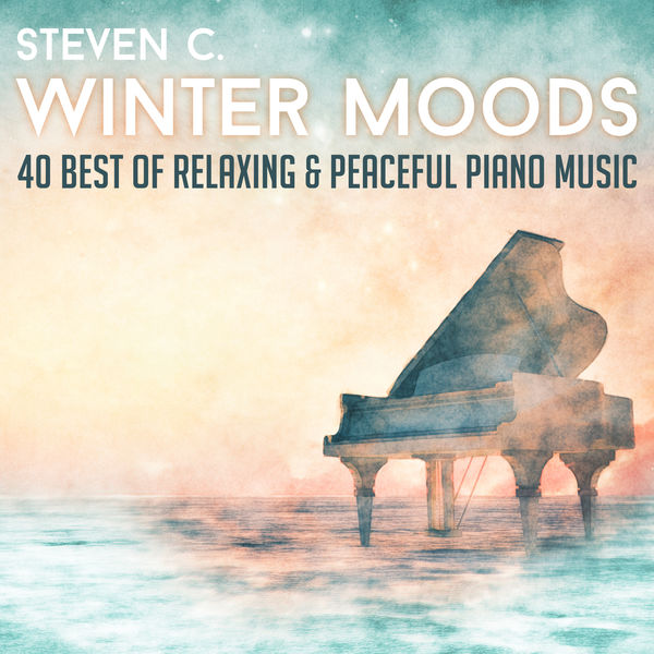 C. Steven - Winter Moods: 40 Best of Relaxing & Peaceful Piano Music