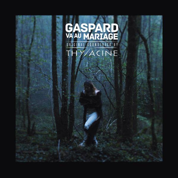 Thylacine - Gaspard va au mariage (Original Motion Picture Soundtrack)