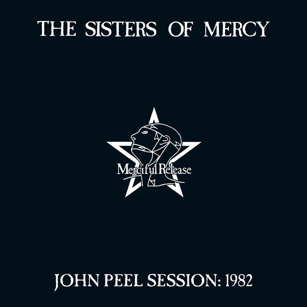 The Sisters Of Mercy - John Peel Session: 1982