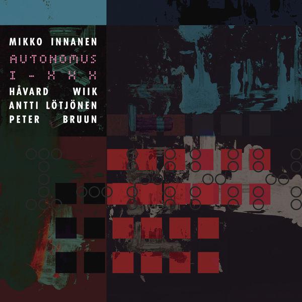 Mikko Innanen Autonomus - I-XXX