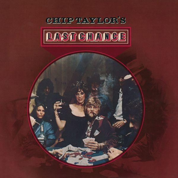 Chip Taylor - Last Chance