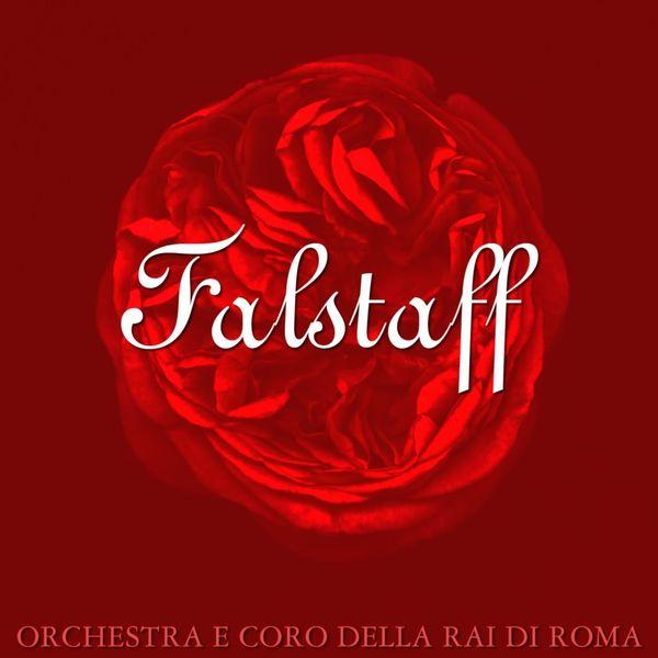 Orchestra E Coro Della Rai Di Roma - Verdi: Falstaff