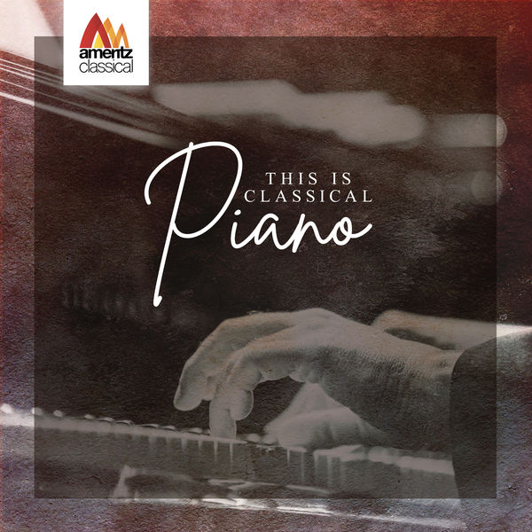 Various Artists - This is Classical Piano