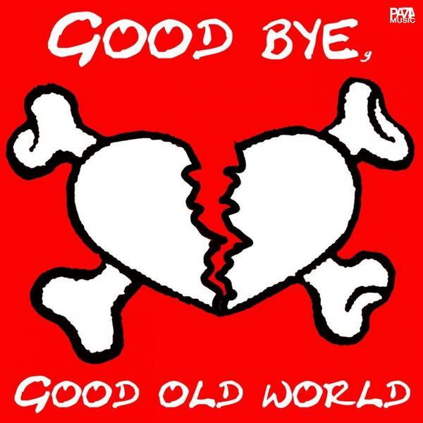 Jørg - Goodbye, Good Old World