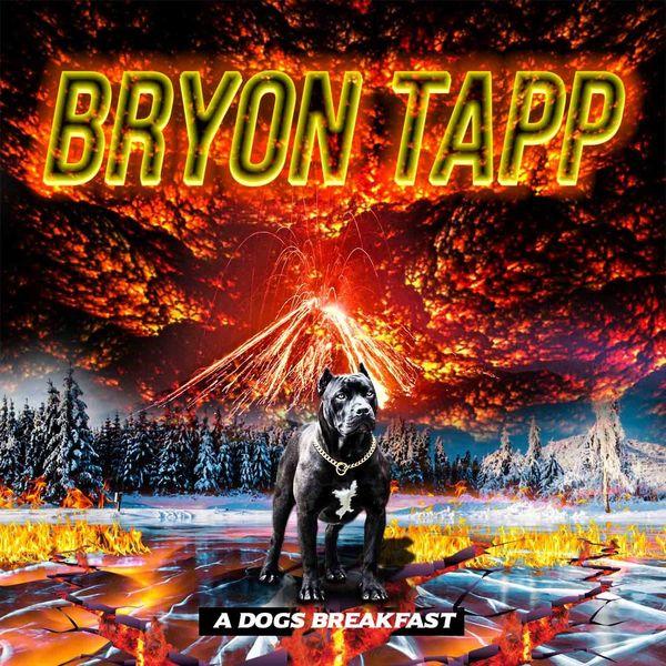 Bryon Tapp - A Dog's Breakfast