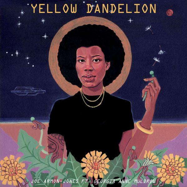 Joe Armon-Jones - Yellow Dandelion (feat. Georgia Anne Muldrow)