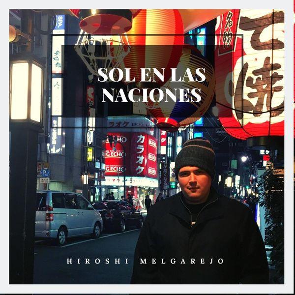 Hiroshi Melgarejo - Sol en las Naciones