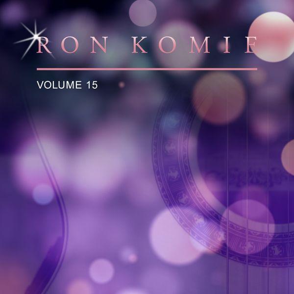 Ron Komie - Ron Komie, Vol. 15