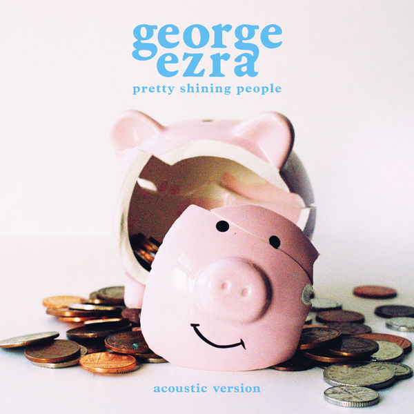 George Ezra - Pretty Shining People (Acoustic Version)
