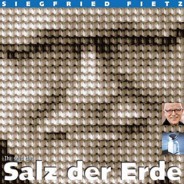 Siegfried Fietz - Salz der Erde