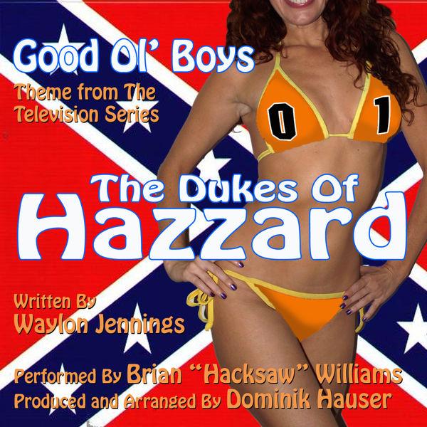 "Brian ""Hacksaw"" Williams - The Dukes Of Hazzard: Good Ol' Boys - Theme from the TV Series (Waylon Jennings)"
