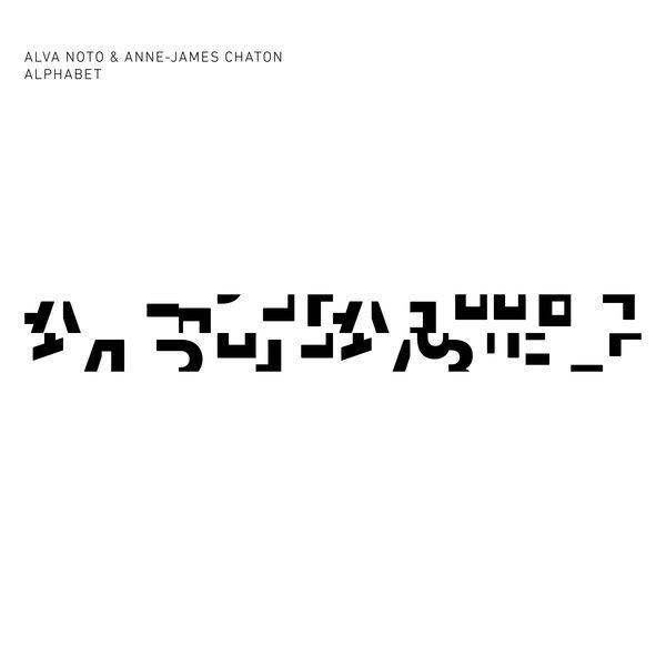 Alva Noto + Anne-James Chaton - Alphabet