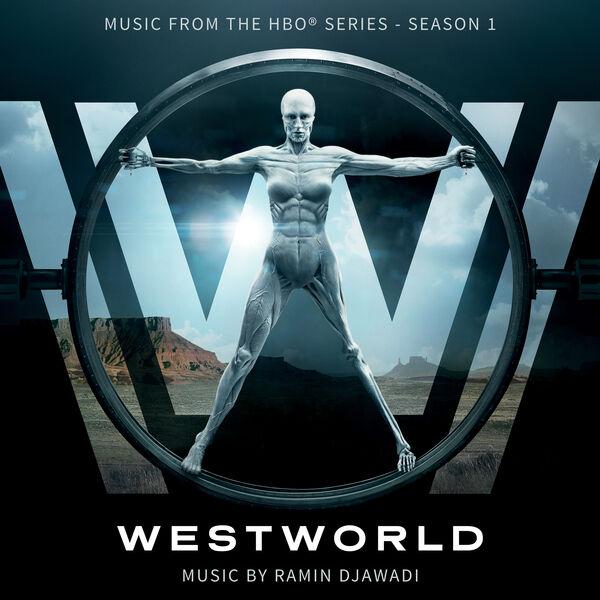 Ramin Djawadi - Westworld: Season 1 (Music from the HBO Series)