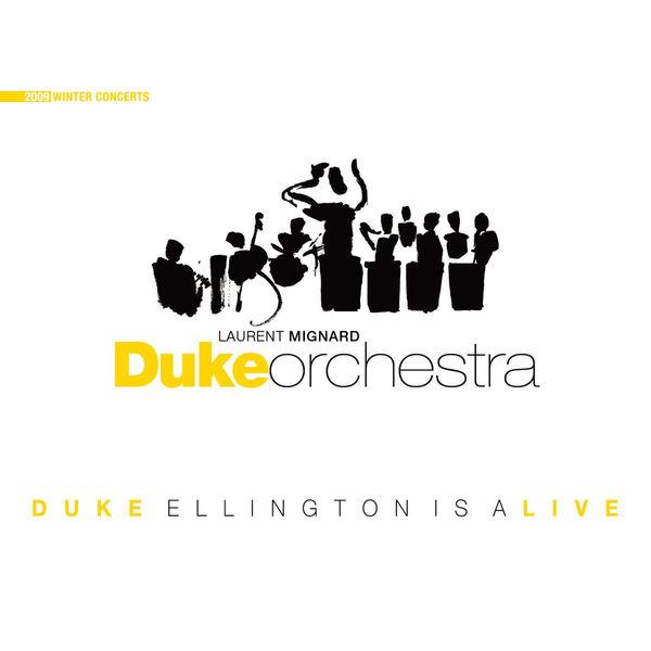 Laurent Mignard Duke Orchestra - Duke Ellington Is Alive