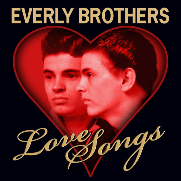 The Everly Brothers - Love Songs