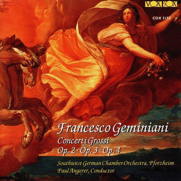 Südwestdeutsches Kammerorchester Pforzheim - Geminiani: Concerti grossi, Opp. 2-4