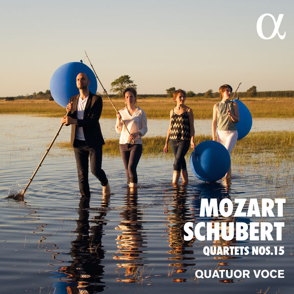 Quatuor Voce Mozart & Schubert : Quartets Nos. 15