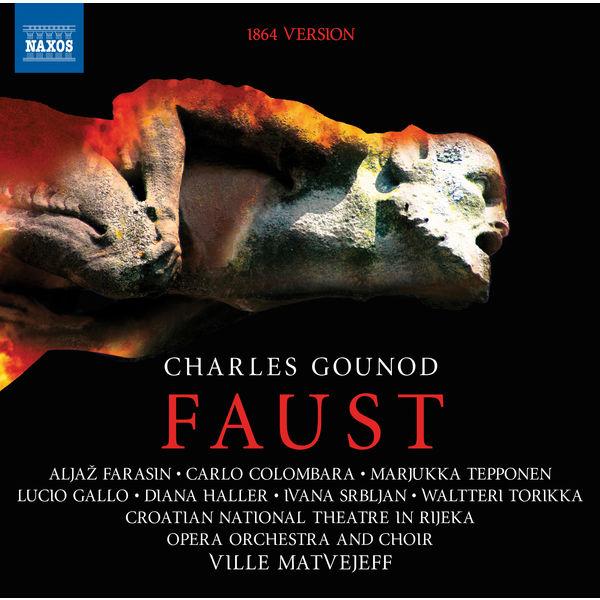 Rijeka Opera Symphony Orchestra - Gounod: Faust, CG 4 (1864 Version)