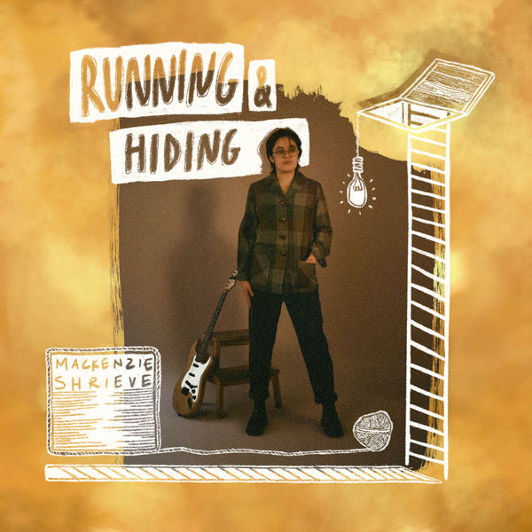 Mackenzie Shrieve - Running & Hiding