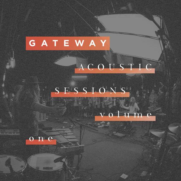 Gateway - Acoustic Sessions Volume 1 [Live]