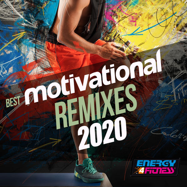 Various Artists - Best Motivational Remixes 2020