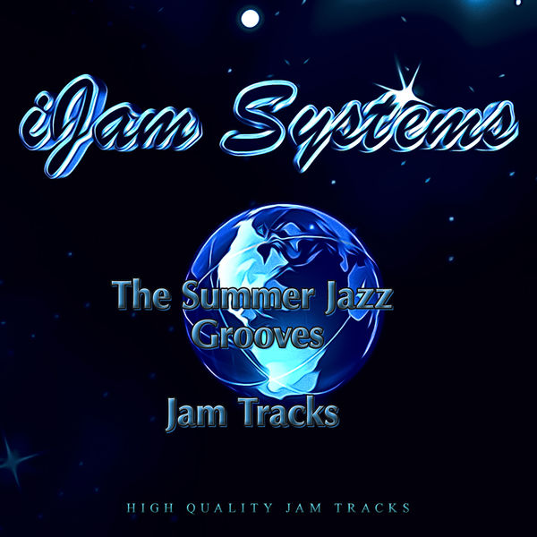 iJam Systems - The Summer Jazz Grooves