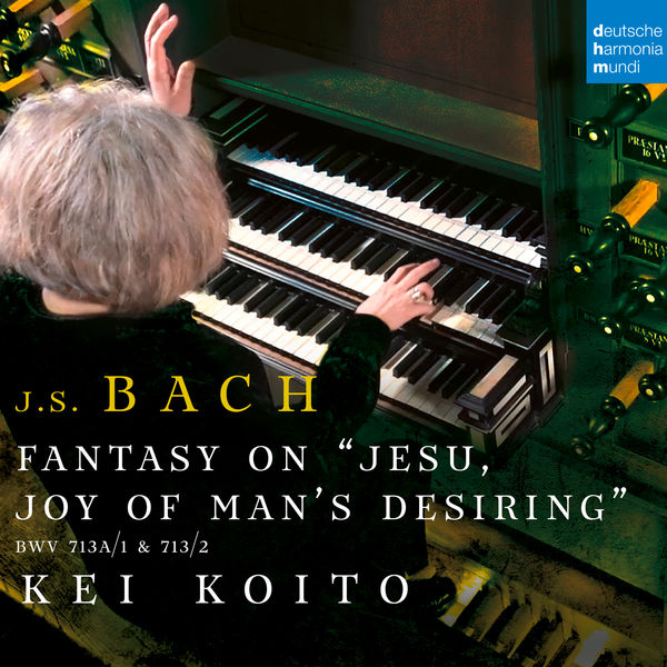 "Kei Koito - Fantasia on ""Jesu, meine Freude"", BWV 713"