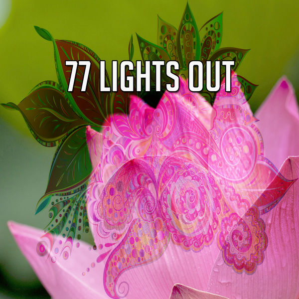 Best Relaxing Spa Music - 77 Lights Out