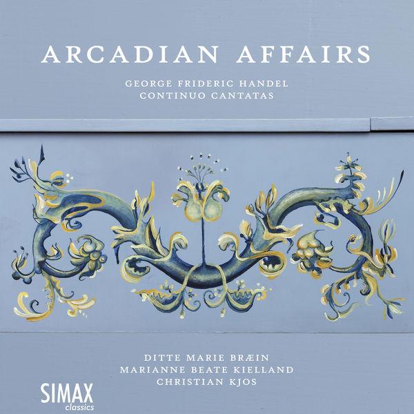 Christian Kjos - Arcadian Affairs – Handel Continuo Cantatas