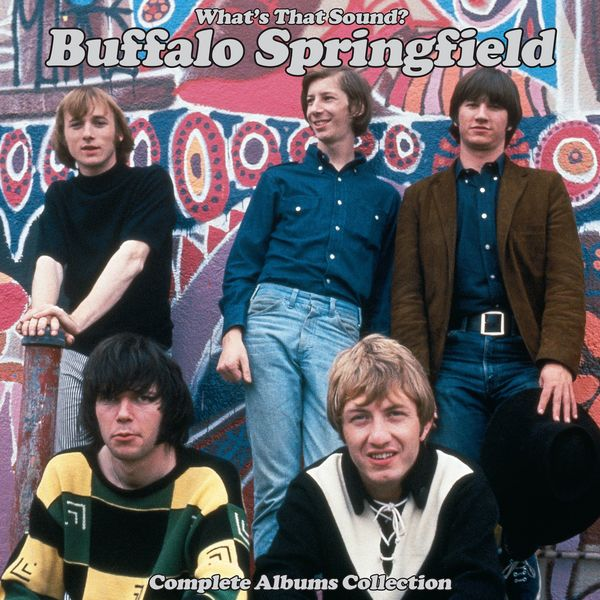 Buffalo Springfield - What's That Sound? -  Complete Albums Collection (Remastered)