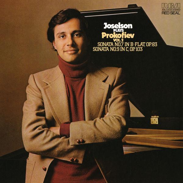 Tedd Joselson - Prokofiev: Piano Sonata No. 7 in B-Flat Major, Op. 83; Piano Sonata No. 9 in C Major, Op. 103 & Piano Sonata No. 6 in A Major, Op. 82 (Remastered)
