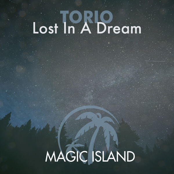 Torio - Lost in a Dream