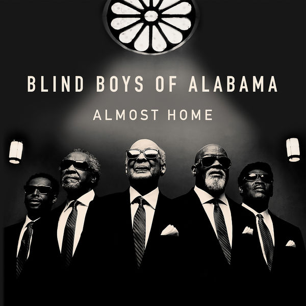 The Blind Boys Of Alabama - Almost Home
