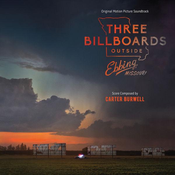Carter Burwell - Three Billboards Outside Ebbing, Missouri