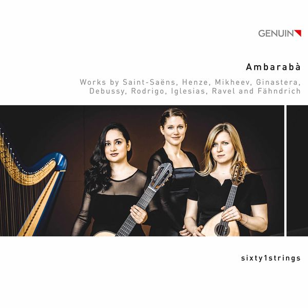 sixty1strings - Ambarabà: Works by Saint-Saëns, Henze & Others