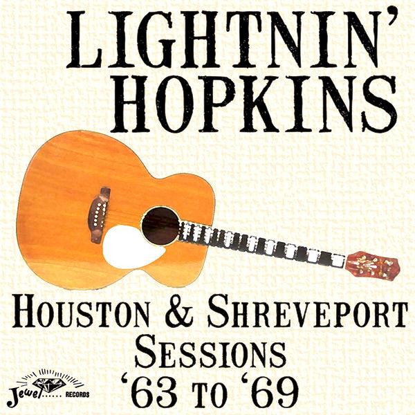 Lightnin' Hopkins - Houston & Shreveport Sessions '63 to '69