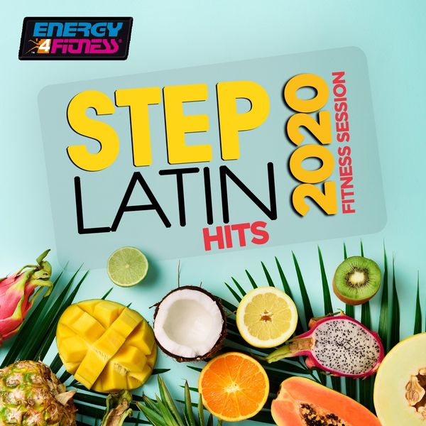 Various Artists - Step Latin Hits 2020 Fitness Session (15 Tracks Non-Stop Mixed Compilation for Fitness & Workout - 132 Bpm / 32 Count)