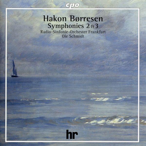 Hr-sinfonieorchester|Børresen: Symphonies Nos. 2 & 3