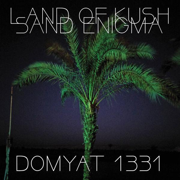 Land Of Kush - Domyat 1331