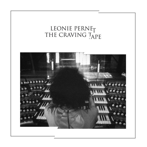 Leonie Pernet - The Craving Tape