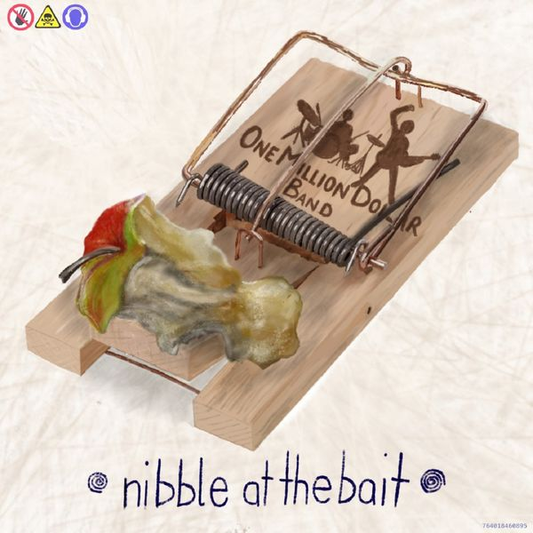 One Million Dollar Band - Nibble at the Bait