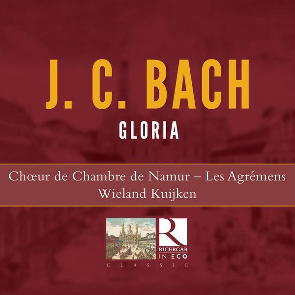 Les Agrémens - J.C. Bach: Gloria (Ricercar in Eco)