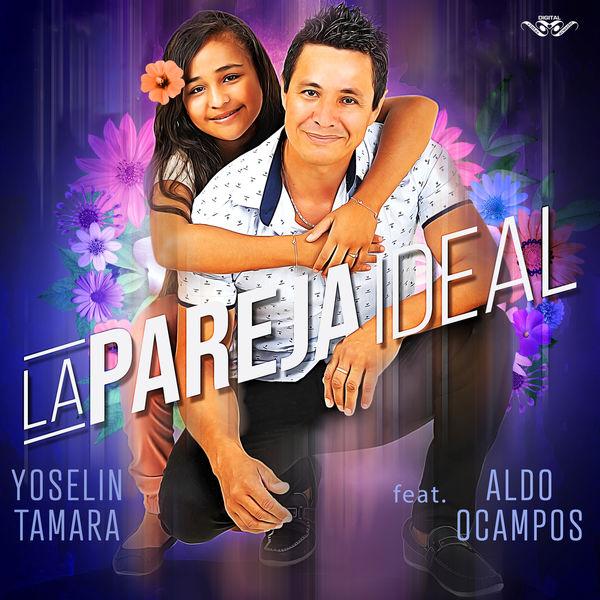 Yoselin Tamara - La Pareja Ideal
