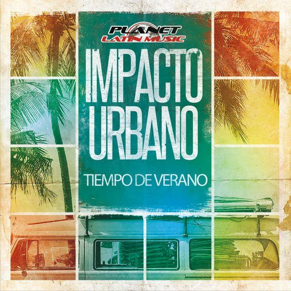 Impacto Urbano|Tiempo de Verano  (Merce GP Remix)