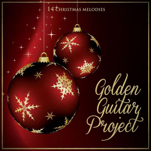 Golden Guitar Project - Christmas in Guitar (Melodies for Christmas Moments)