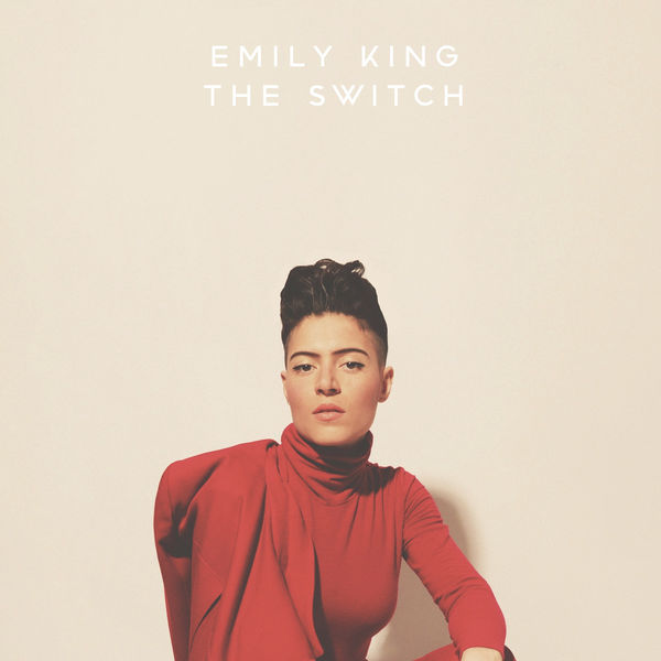 Emily King - The Switch