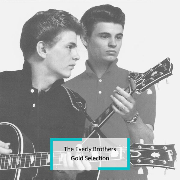The Everly Brothers - The Everly Brothers - Gold Selection