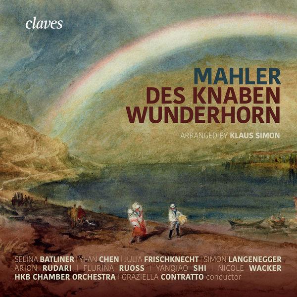 Graziella Contratto - Mahler: Des Knaben Wunderhorn