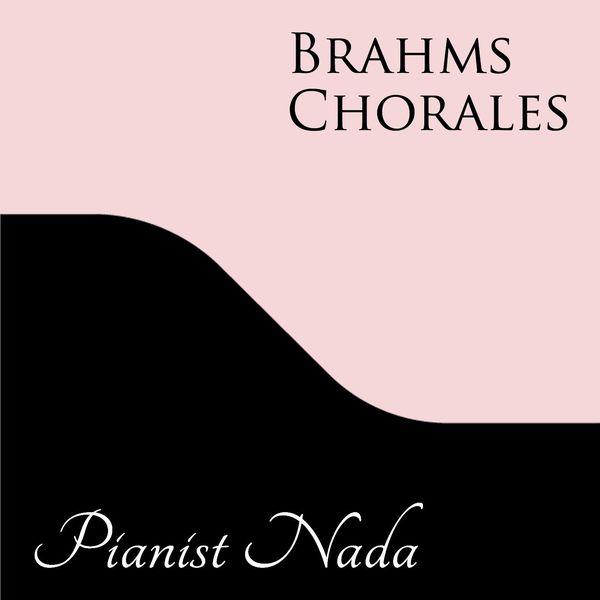 Nada - Brahms Chorales