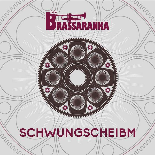 Brassaranka - Schwungscheibm